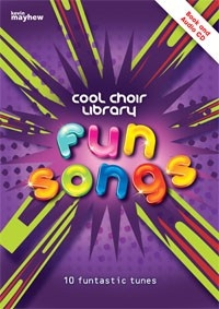 Cool Choir Library: Fun Songs: Book And CD