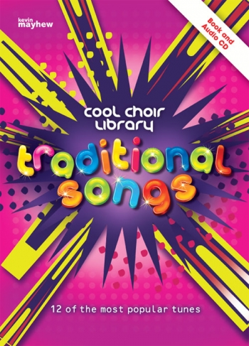 Cool Choir Library: Traditional Songs: Book And CD