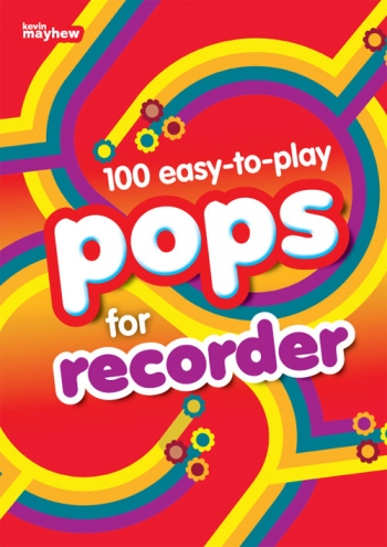 100 Easy To Play: Pops For Descant Recorder Solo
