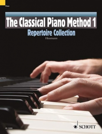 The Classical Piano Method: Reperotire Collection 1