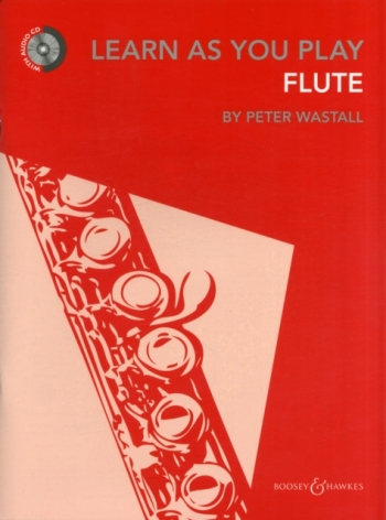 Learn As You Play Flute: Tutor: Bk &Cd Revised