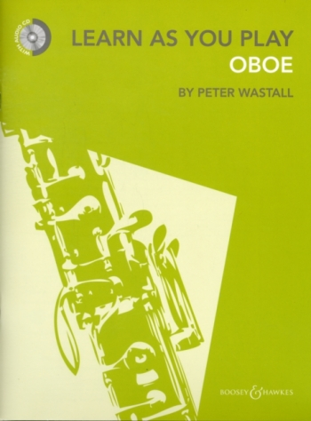 Learn As You Play Oboe: Tutor: Book & Cd Revised  (wastall) (Boosey & Hawkes)