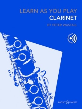 Learn As You Play Clarinet: Tutor: Book & Cd Revised (Wastall)