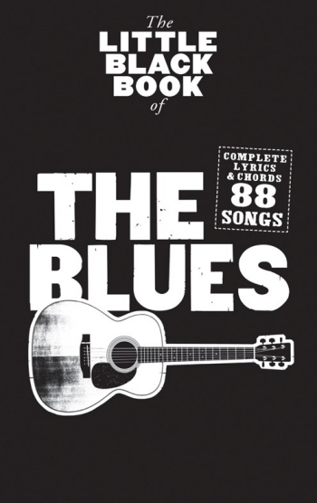 Little Black Book: The Blues: Lyrics & Chords