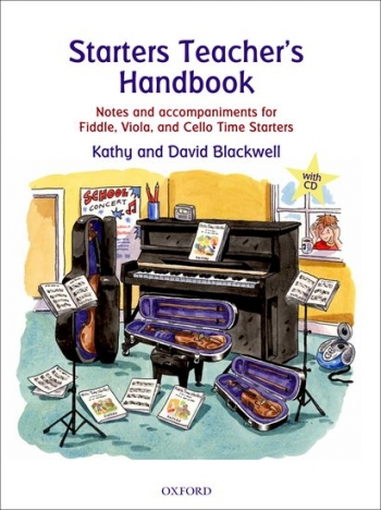 Starters Teachers Handbook Notes And Accompaniments For Fiddle, Viola, And Cello Time Starters