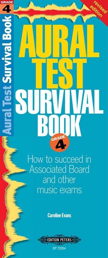Aural Test Survival Guide: Grade 4 Revised
