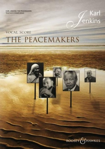 The Peacemakers Vocal Score (Karl Jenkins)