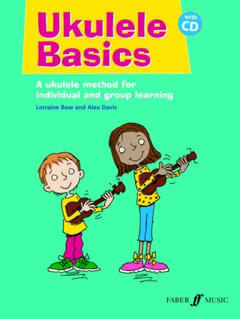 Ukulele Basics: Pupils: Book & CD: Tutor