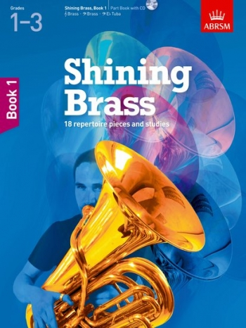 ABRSM Shining Brass: Students Book 1 (Grades 1-3) Book & Cd