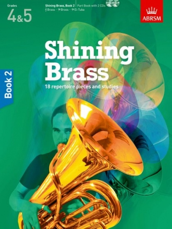 ABRSM Shining Brass: Students Book 2 (Grades 4-5) Book & Cd