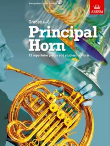 ABRSM Principal Horn: Grades 6-8 Book & Cd