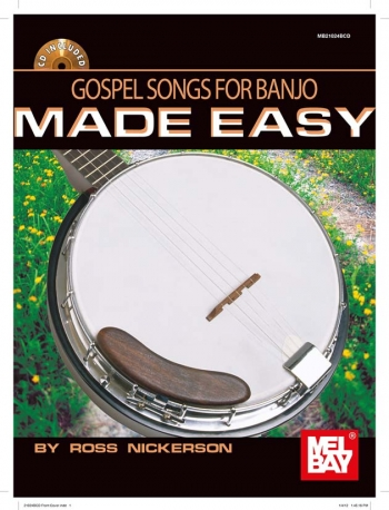 Gospel Tunes For Banjo Made Easy: Book & Cd