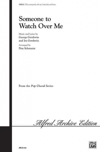 Someone To Watch Over Me Vocal SATB