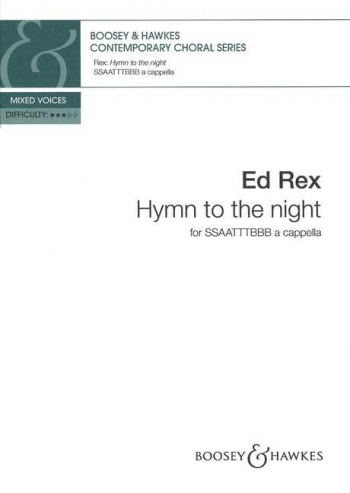 Hymn To The Night: Vocal: Mixed Voices A Cappella