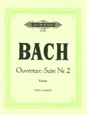 Overture From Suite No2: B Minor:  Score (Peters)