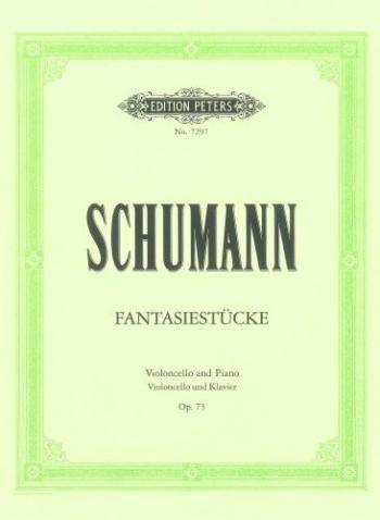 Fantasy Pieces Op.73: Cello & Piano (Peters)