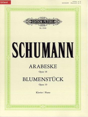Arabeske Op18 & Blumenstuck Op19: Piano  (Peters)