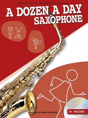 A Dozen A Day Saxophone Technical Excercies: Book & CD