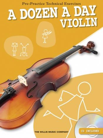 A Dozen A Day Violin: Technical Excercies Book & CD