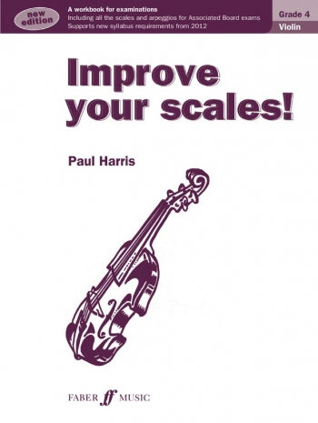 Improve Your Scales Grade 4: Violin (Paul Harris)