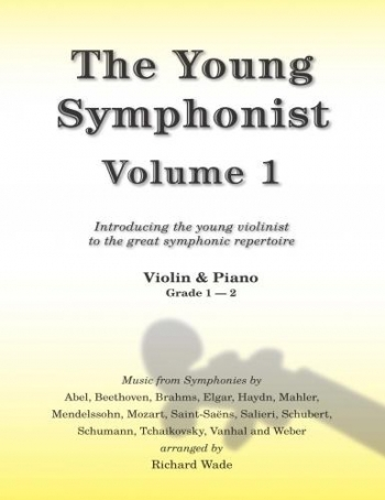 The Young Symphonist: Vol 1: Violin And PIano