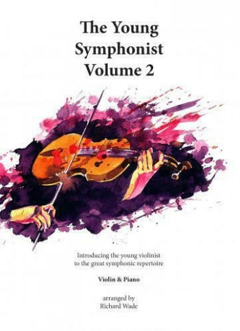The Young Symphonist: Vol 2: Violin And PIano