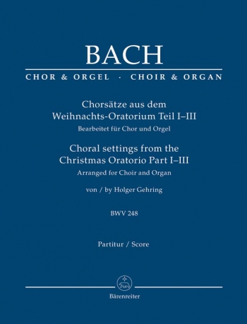 Choral Settings From The Christmas Oratorio 1-3: Vocal: SATB And Organ