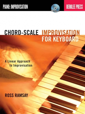 Chord Scale Improvisation For Keyboard: Book And Cd
