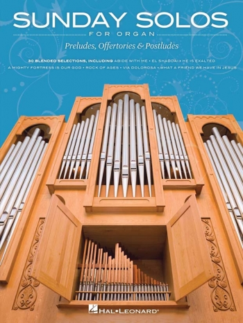 Sunday Solos For Organ: Preludes Offertories And Postludes