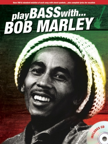 Play Bass With: Bob Marley: Bass Guitar: Book & CD