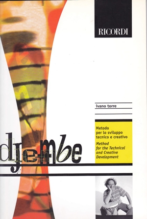 Djembe Method For The Technical And Creative: Djembe