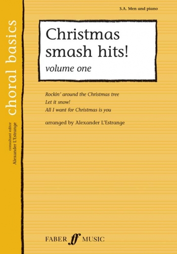 Christmas Smash Hits Volume 1: SA And Men:  Vocal Choral Basics
