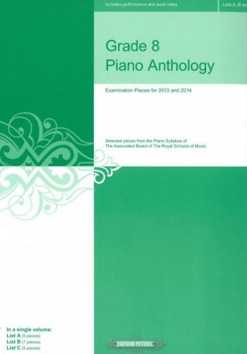 Grade 8 Piano Anthology - 2013 & 2014 (Peters)