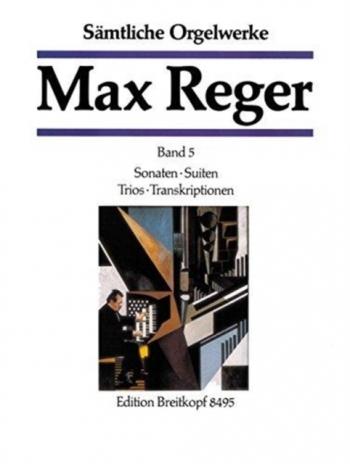 Complete Organ Works In 7 Volumes: Band 5 Breitkopf