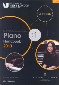 London College Of Music: Piano Handbook: Step 1: 2013 Onwards LL250