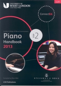 London College Of Music: Piano Handbook: Step 2: 2013 Onwards LL251