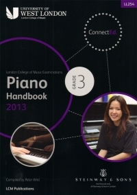 London College Of Music: Piano Handbook: Grade 3: 2013 Onwards LL254