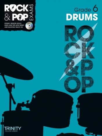 Rock & Pop Exams: Drums Grade 6: Book & Cd (Trinity)
