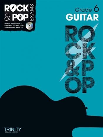 Rock & Pop Exams: Guitar Grade 6: Book & Cd (Trinity)