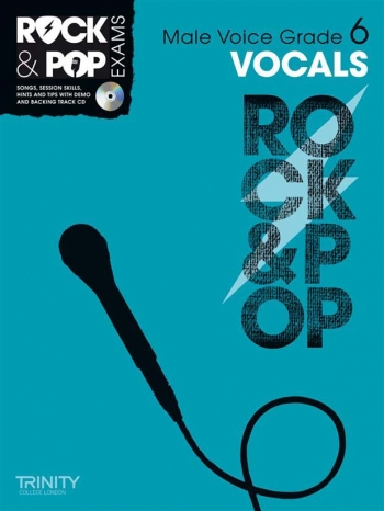 Rock & Pop Exams: Male Vocals Grade 6: Book & Cd (Trinity)