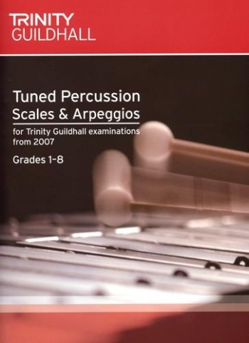 Trinity College: Tuned Percussion Scales And Arpeggios: Grades 1-8