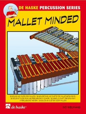 Mallet Minded: 28 Solos & Duets De Haske Percussion Series
