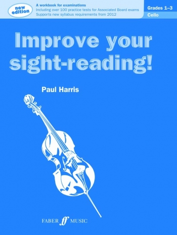 Improve Your Sight-Reading Grades 1-3: Cello (Paul Harris)