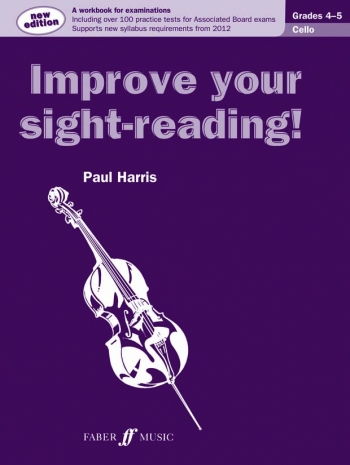 Improve Your Sight-Reading Grades 4-5: Cello (Paul Harris)