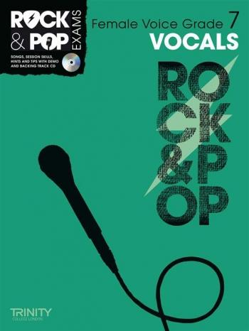 Rock & Pop Exams: Female Vocals Grade 7: Book & Cd (Trinity)