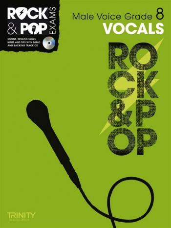 Rock & Pop Exams: Male Vocals Grade 8: Book & Cd (Trinity)