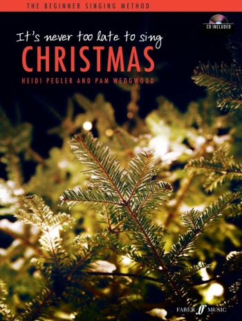 Its Never Too Late To Sing Christmas: Vocal: Book And CD