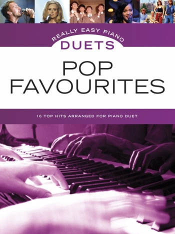 Really Easy Piano Duets: Pop Favourites: Piano Duet