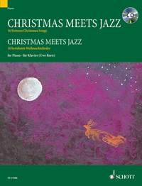 Christmas Meets Jazz: 16 Famous  Christmas Songs: Book & Cd