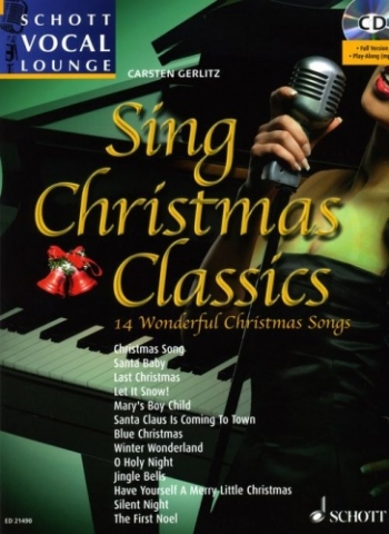 Schott Vocal Lounge: Sing Christmas Classics: Bk&cd